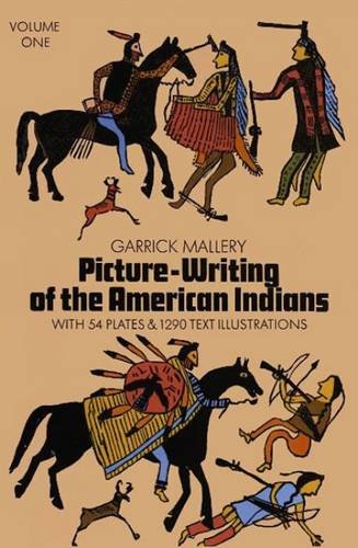 Picture Writing of the American Indians, Vol. 1 (Native American) pdf epub