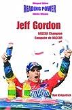 Jeff Gordon: Nascar Champion : Canpeon De Nascar (Hot Shots / Grandes Idolos) (English and Spanish Edition)