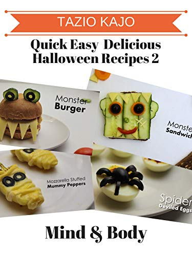 Quick Easy & Delicious Halloween Recipes 2 -