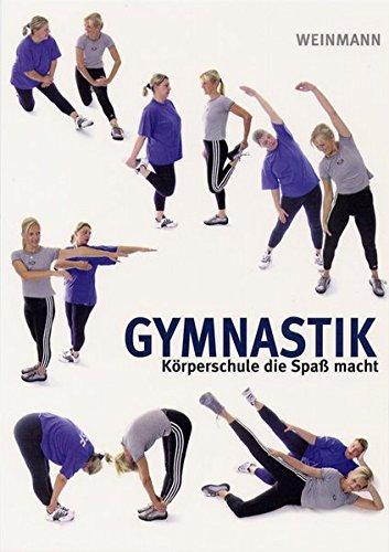 Gymnastik: Körperschule, die Spass macht