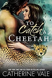 To Catch A Cheetah (BBW Paranormal Shifter Romance): Paranormal Romance For Adults