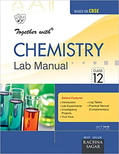 Together With Lab Manual Chemistry - 12: Amazon in: Rachna