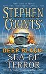 Stephen Coonts' Deep Black: Sea of Te...