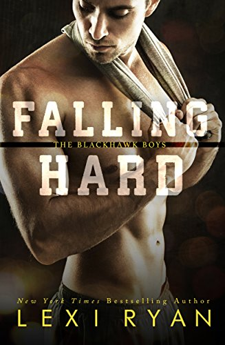 falling-hard-the-blackhawk-boys-book-4