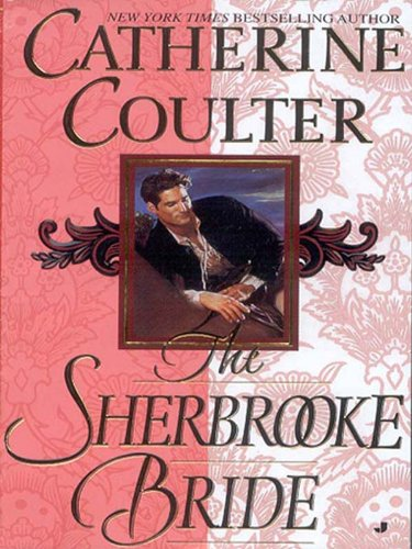 The Sherbrooke Bride (Bride Series, Book 1): Catherine Coulter: 9780515107661: Amazon.com: Books