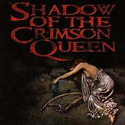 Shadow of the Crimson Queen