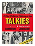 A new pictorial history of the talkies