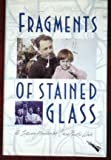Fragments of Stained Glass, Claire N. White, 0916515524