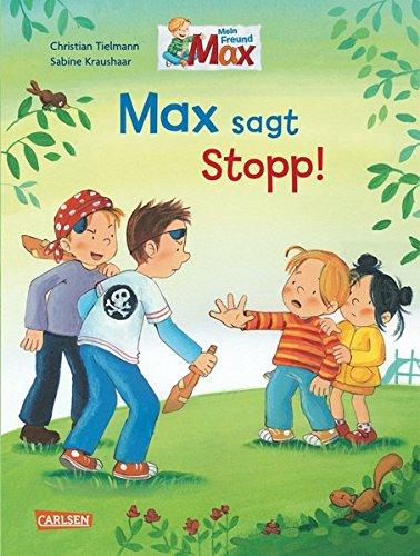 Max-Bilderbücher: Max sagt Stopp!