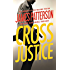 Cross Justice (Alex Cross Book 23)