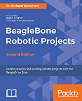 BeagleBone Robotic Projects, 2nd Edition Front Cover