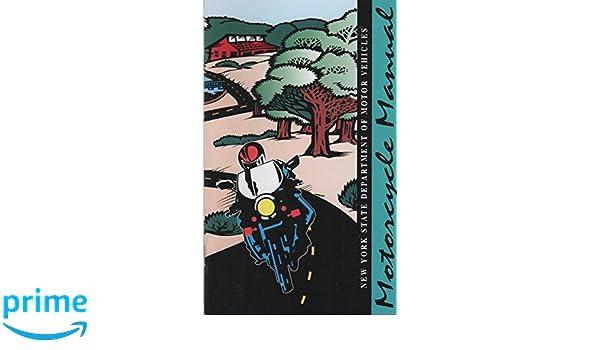 motorcycle manual nys dmv amazon com books rh amazon com ny motorcycle manual online Alabama Motorcycle Manual