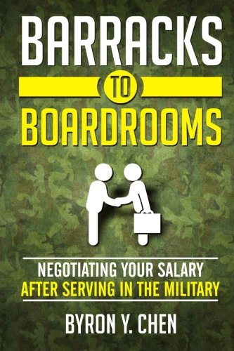 Download Barracks To Boardrooms: Negotiating Your Salary After Serving In The Military pdf epub