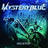 Hell & Fury by Mystery Blue