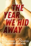 The Year We Hid Away: A Hockey Romance (The Ivy Years Book 2)