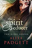 Free eBook - The Spirit Seducer