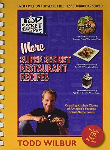 Top Secret Recipes More Super Secret Restaurant Recipes