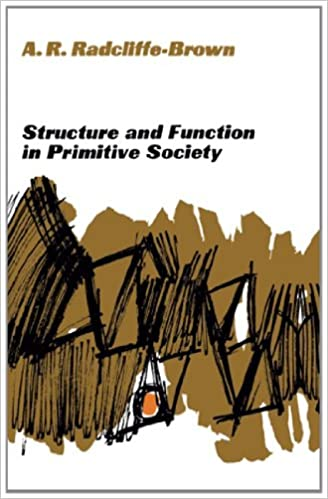 structure and function in primitive society essays and addresses  structure and function in primitive society essays and addresses