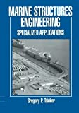 img - for Marine Structures Engineering: Specialized Applications by Gregory Tsinker (2012-09-18) book / textbook / text book