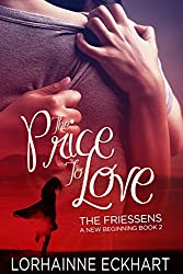 The Price to Love (The Friessens: A New Beginning Book 2)