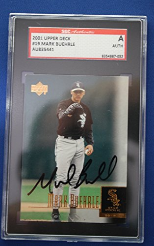 Autographed Mark Buehrle White Sox 2001 Upper Deck Card #19 SGC Slabbed