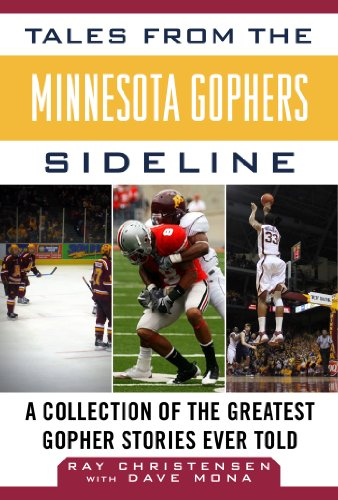 Tales from the Minnesota Gophers: A Collection of the Greatest Gopher Stories Ever Told (Tales from the Team) - Northwestern Iowa Football