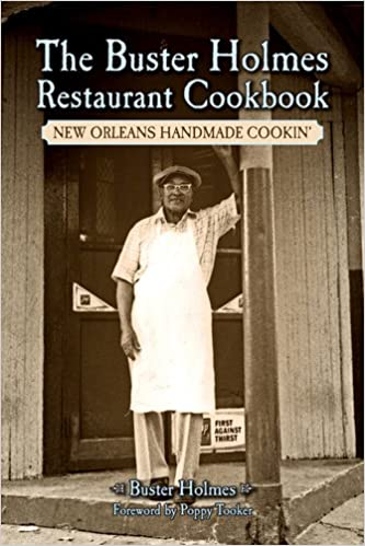 Buster Holmes Restaurant Cookbook, The: New Orleans Handmade