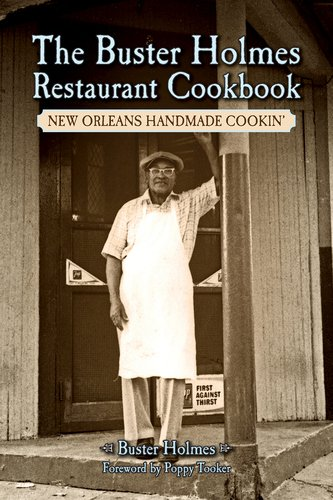Search : Buster Holmes Restaurant Cookbook, The: New Orleans Handmade Cookin'