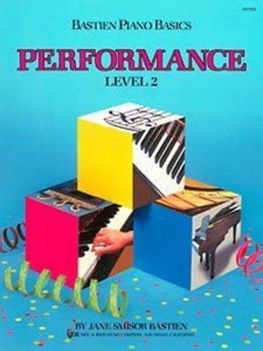 Bastien Piano Basics - Performance Level 2 Book