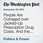 People Are Outraged over Jacked-Up Prescription Drug Costs. And the GOP, for Some Reason, Sits Idly By. | Amber Phillips
