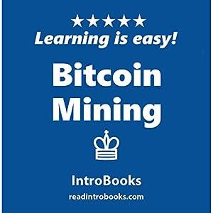 Bitcoin Mining Audiobook