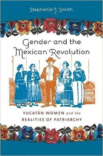 Gender in in mexico modern politics power revolution sex