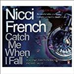 Catch Me When I Fall | Nicci French