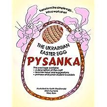 Pysanka (The Art of Ukrainian Easter Eggs)