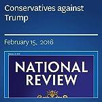 Conservatives against Trump | Glenn Beck