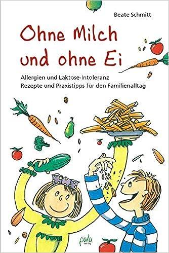 Familien-Kochbuch: Ohne Milch und Ei