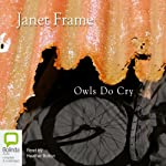 Owls Do Cry | Janet Frame