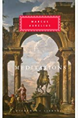 Meditations (Everyman's Library Classics Series) Kindle Edition
