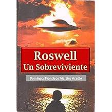 ROSWELL: Un Sobreviviente (Spanish Edition)
