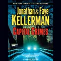 Capital Crimes Audiobook by Jonathan Kellerman, Faye Kellerman Narrated by Carrington Macduffie, Stephen Hoye