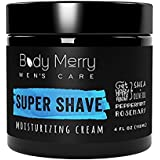 Body Merry Super Shave Moisturizing Cream: Hydrating shaving cream for men w Natural Shea & Peppermint + Olive Oil to protect / soothe dry, sensitive skin & combat razor bumps + irritation