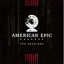 'Music From 'The American Epic Sessions'' compilation