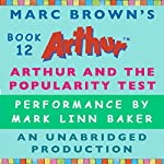 Arthur and the Popularity Test | Marc Brown