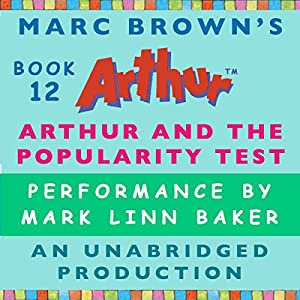 Arthur and the Popularity Test Audiobook