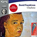 Charlotte Audiobook by David Foenkinos Narrated by Yves Heck