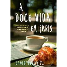 A Doce Vida em Paris