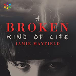 A Broken Kind of Life Audiobook