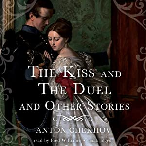 The Kiss and The Duel and Other Stories Audiobook