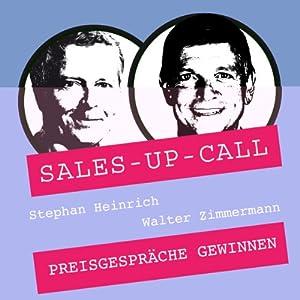 Preisgespräche gewinnen (Sales-up-Call) Hörbuch
