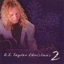 Christmas 2 by B.E. Taylor